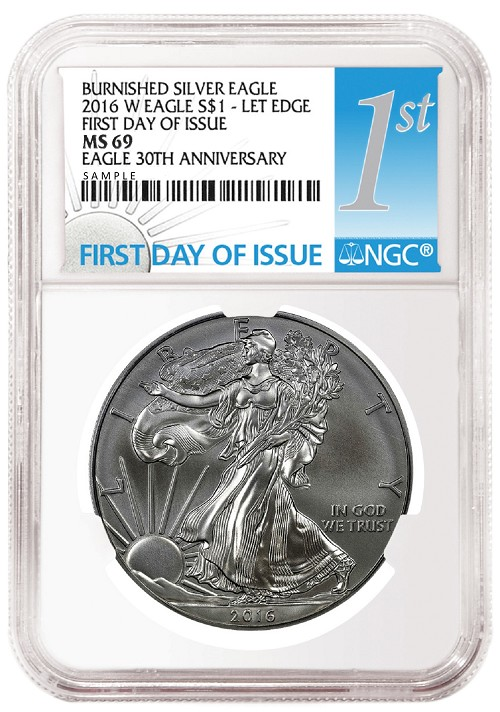 2016 W Burnished Silver Eagle NGC MS69 - First Day Of Issue