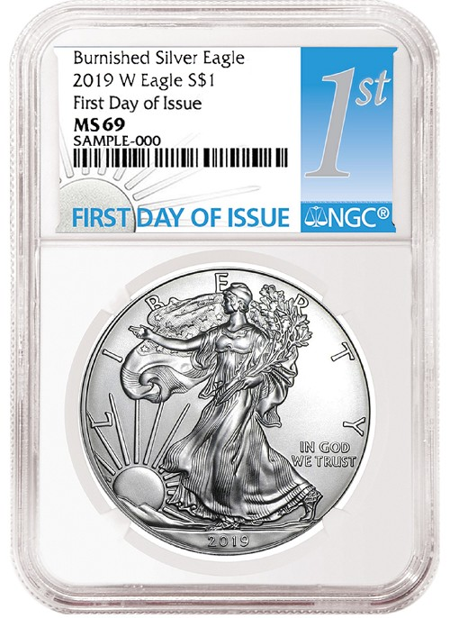 2019 W Burnished Silver Eagle NGC MS69 - First Day Issue Label