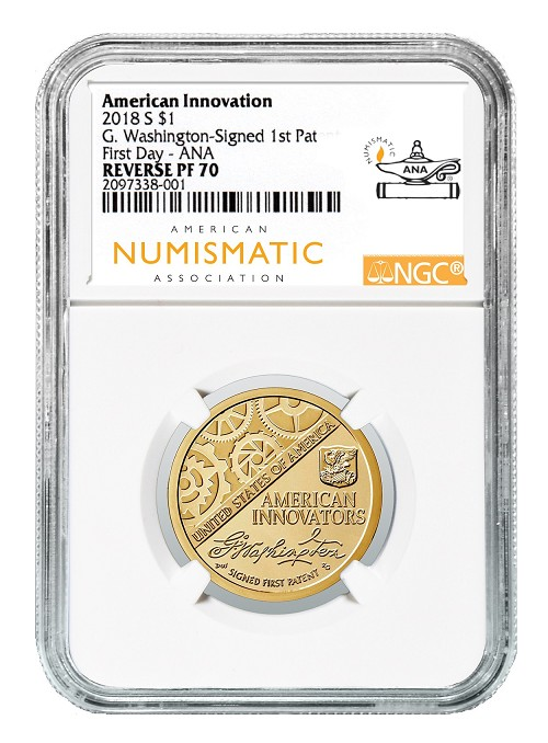 2018 S Innovation Reverse Proof Dollar 1st Patent NGC PF70 - Chicago ANA - First Day Of Issue