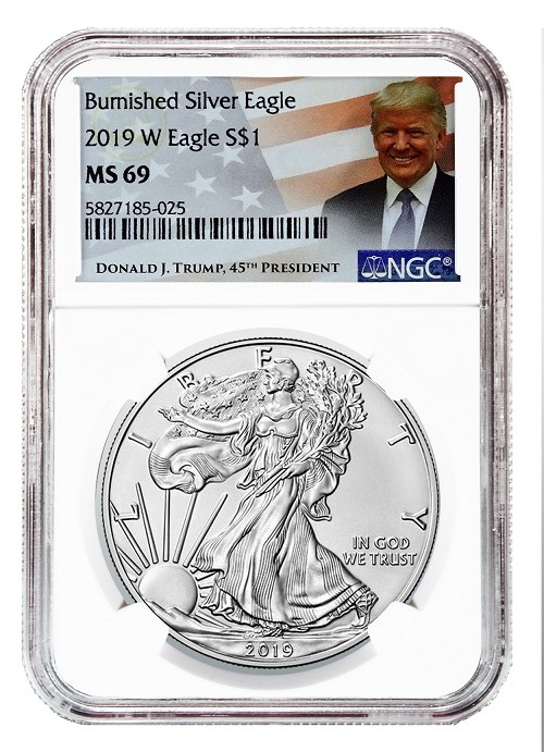 2019 W Burnished Silver Eagle NGC MS69 - Donald Trump Label