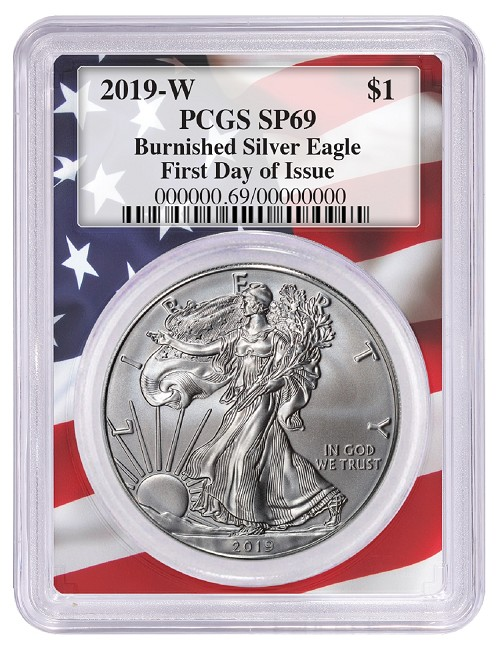 2019 W Burnished Silver Eagle PCGS SP69 - First Day Issue Label - Flag Frame